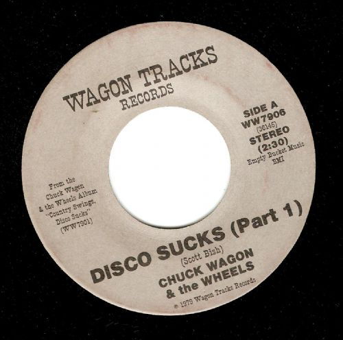 CHUCK WAGON AND THE WHEELS Disco Sucks Vinyl Record 7 Inch US Wagon Tracks 1979